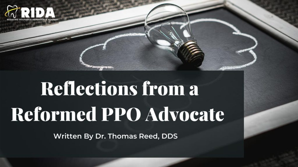 Reflections from a Reformed PPO Advocate